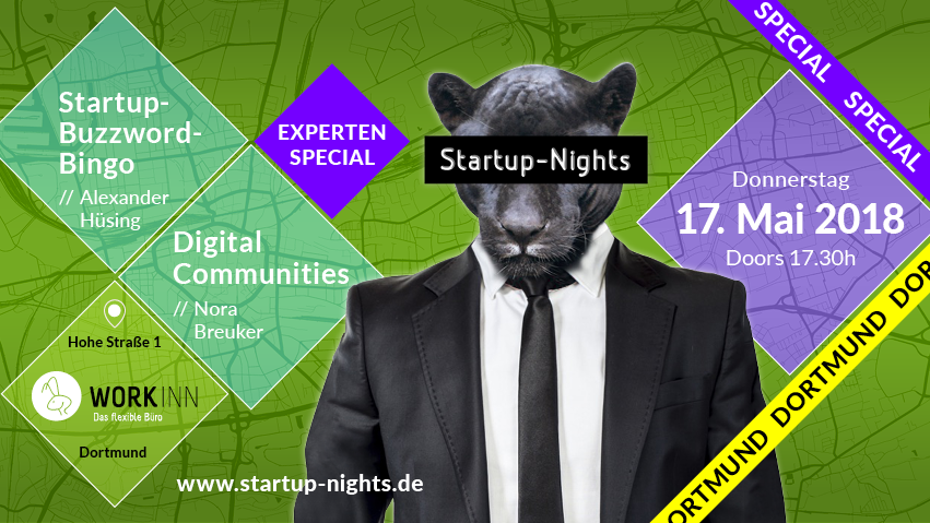 THROWBACK  17.05.2018 – Startup-Nights Experten Special